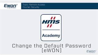 1 - Ewon Security - Change the default password