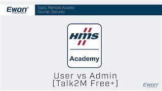 1 - Talk2M Free+ Security - User vs Admin